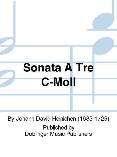 Sonata A Tre C-Moll