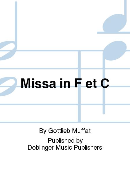 Missa in F et C