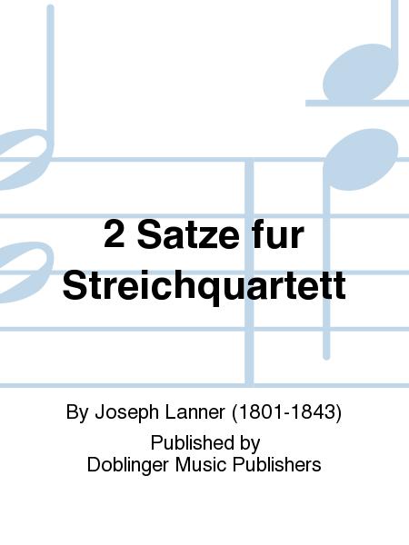 2 Satze fur Streichquartett
