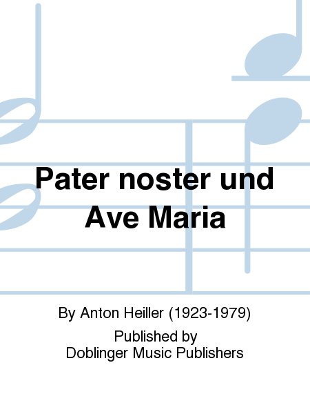 Pater noster und Ave Maria