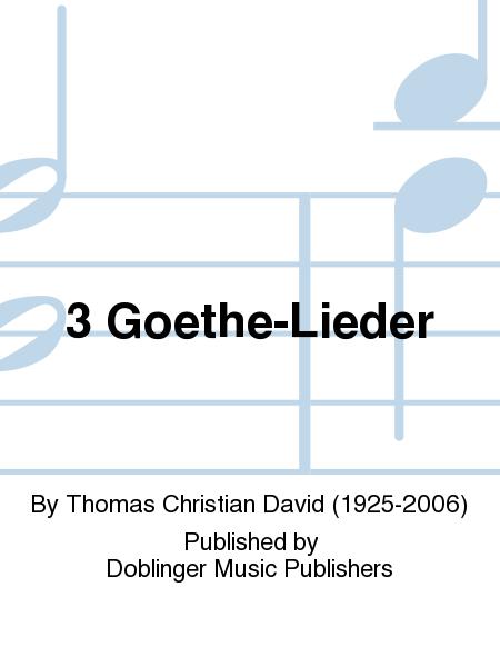 3 Goethe-Lieder