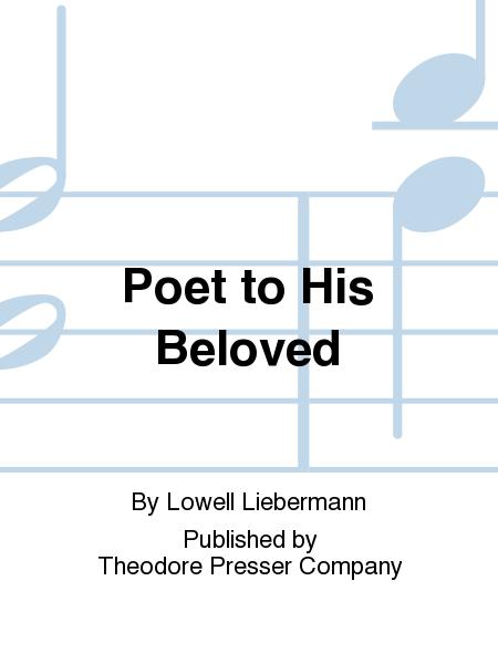 Poet to His Beloved