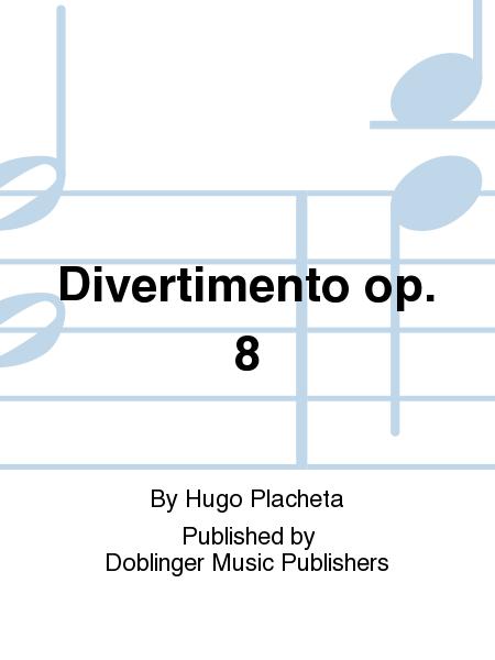 Divertimento op. 8