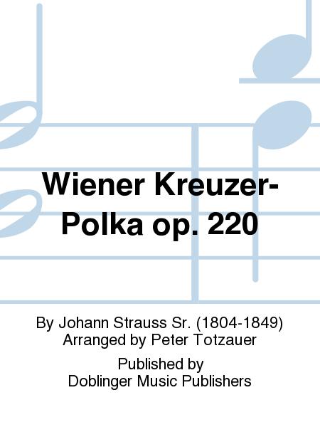 Wiener Kreuzer-Polka op. 220