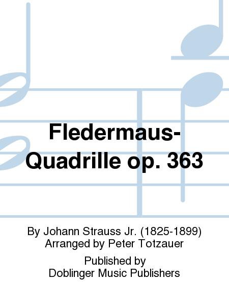 Fledermaus-Quadrille op. 363
