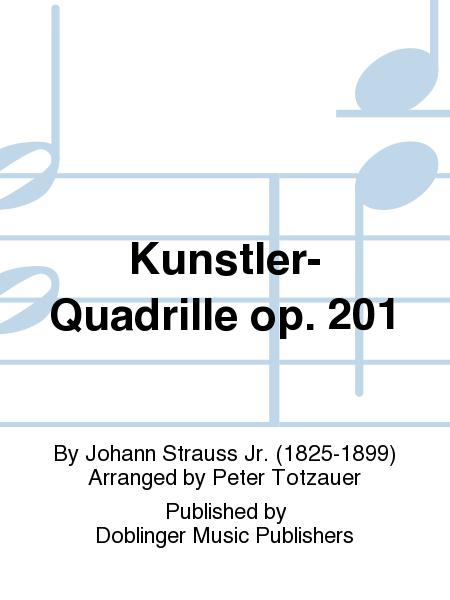 Kunstler-Quadrille op. 201