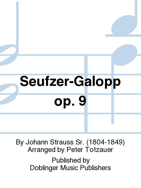 Seufzer-Galopp op. 9