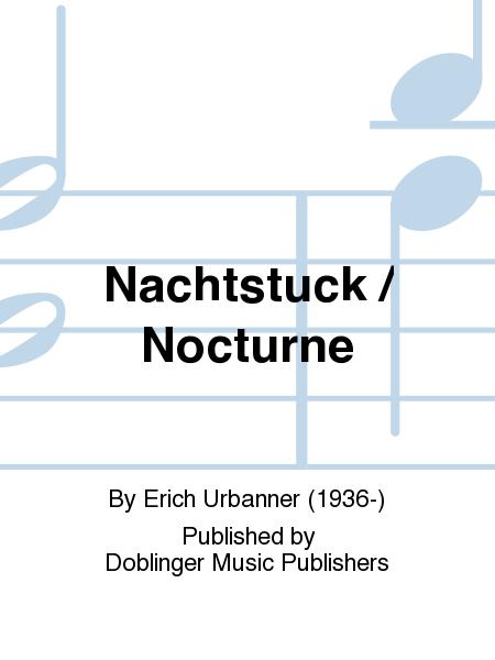 Nachtstuck / Nocturne