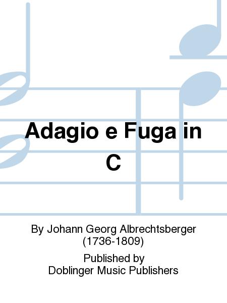Adagio e Fuga in C
