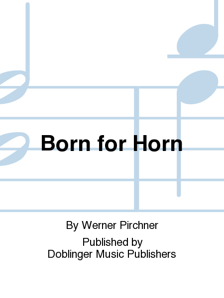 Born for Horn