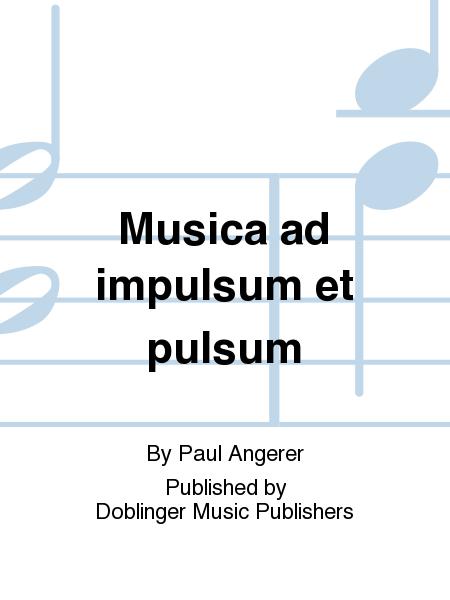 Musica ad impulsum et pulsum
