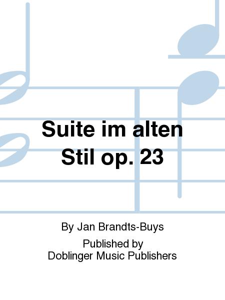 Suite im alten Stil op. 23