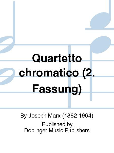 Quartetto chromatico (2. Fassung)