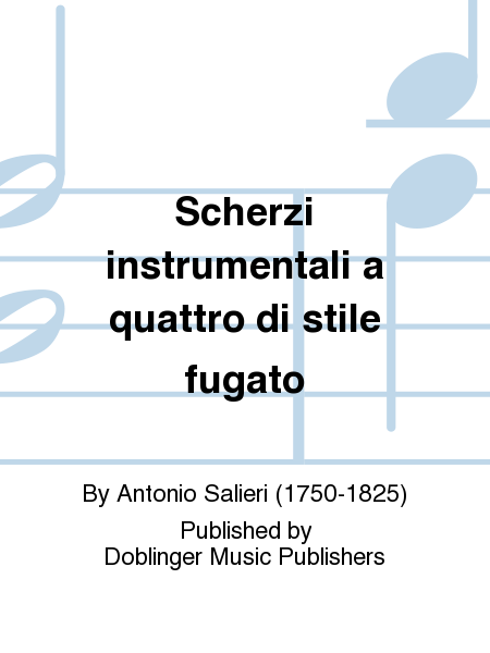 Scherzi instrumentali a quattro di stile fugato