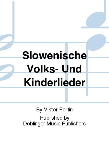 Slowenische Volks- Und Kinderlieder