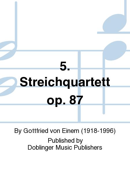 5. Streichquartett op. 87