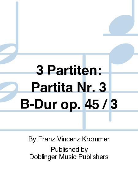 3 Partiten: Partita Nr. 3 B-Dur op. 45 / 3