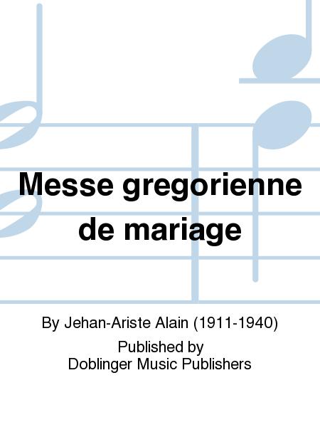 Messe gregorienne de mariage