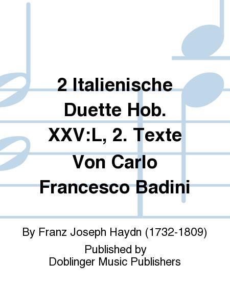 2 Italienische Duette Hob. XXV:L, 2. Texte Von Carlo Francesco Badini