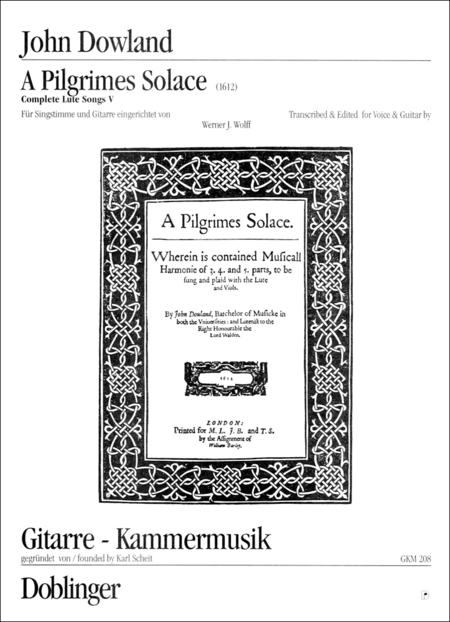 A Pilgrim'S Solace (Des Pilgers Trost) (Complete Lute Songs V)