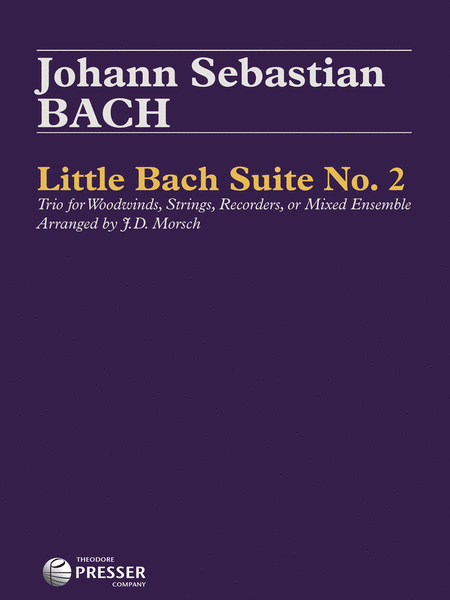 Little Bach Suite No. 2