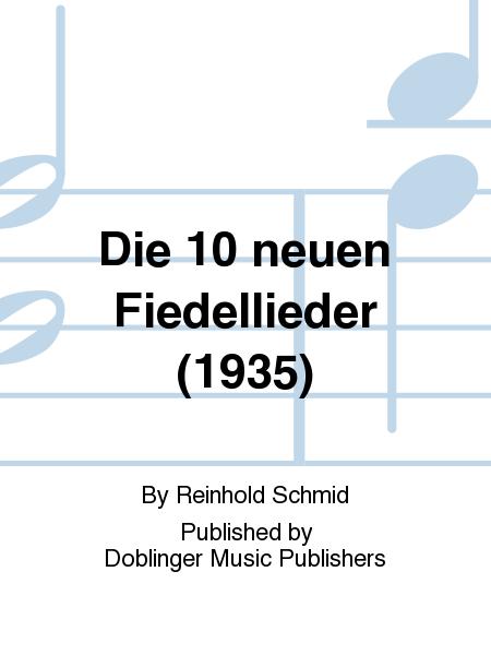 Die 10 neuen Fiedellieder (1935)