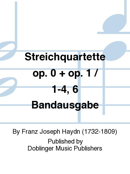 Streichquartette op. 0 + op. 1 / 1-4, 6 Bandausgabe
