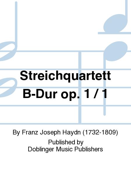 Streichquartett B-Dur op. 1 / 1