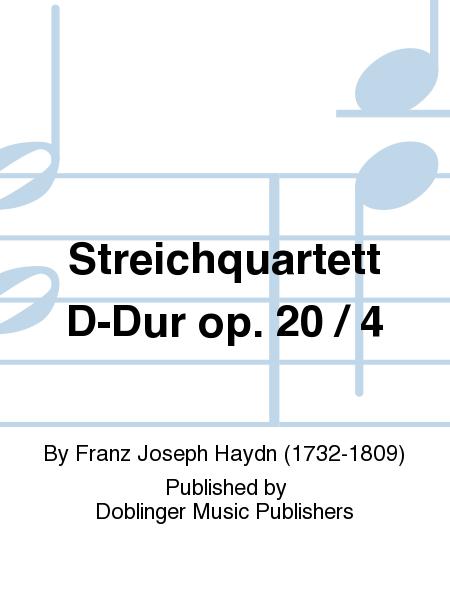 Streichquartett D-Dur op. 20 / 4