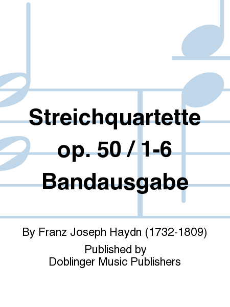 Streichquartette op. 50 / 1-6 Bandausgabe