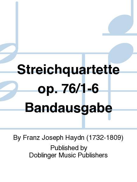 Streichquartette op. 76/1-6 Bandausgabe