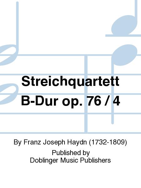 Streichquartett B-Dur op. 76 / 4