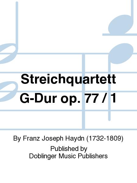Streichquartett G-Dur op. 77 / 1