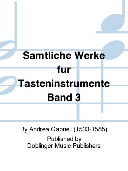 Samtliche Werke fur Tasteninstrumente Band 3