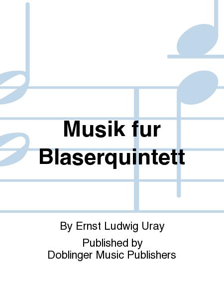Musik fur Blaserquintett