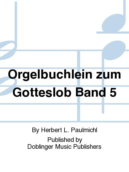Orgelbuchlein zum Gotteslob Band 5