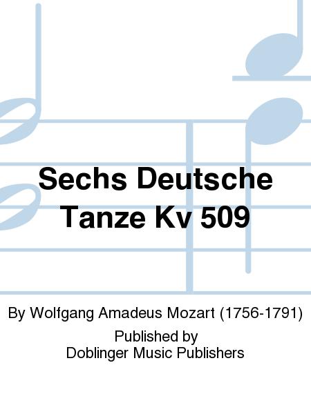 Sechs Deutsche Tanze Kv 509