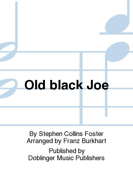 Old black Joe
