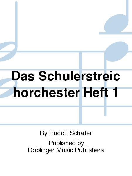 Das Schulerstreichorchester Heft 1