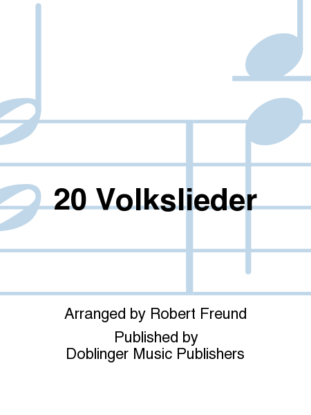 20 Volkslieder