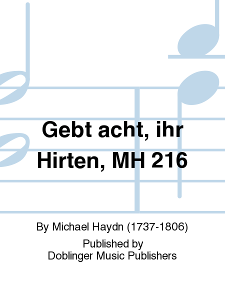 Gebt acht, ihr Hirten, MH 216