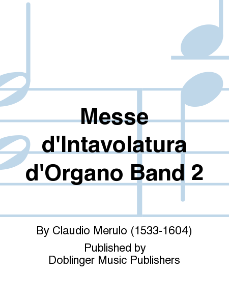 Messe d'Intavolatura d'Organo Band 2