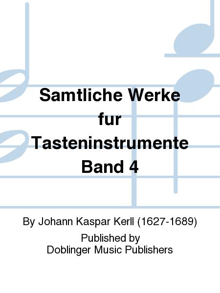 Samtliche Werke fur Tasteninstrumente Band 4