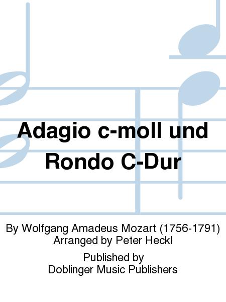 Adagio c-moll und Rondo C-Dur