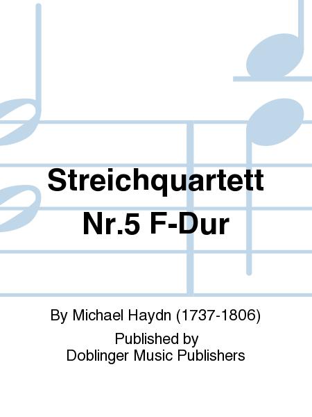 Streichquartett Nr.5 F-Dur