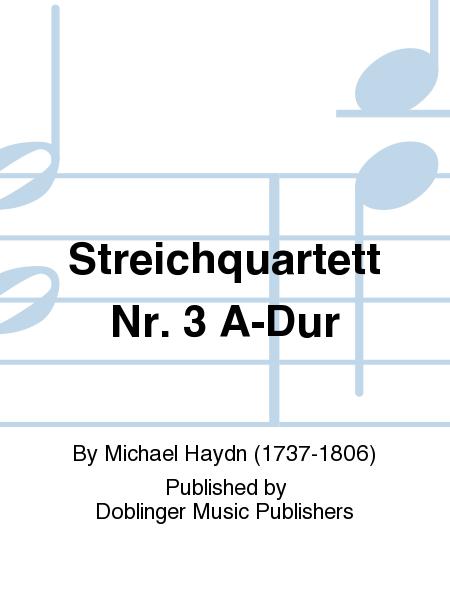 Streichquartett Nr. 3 A-Dur