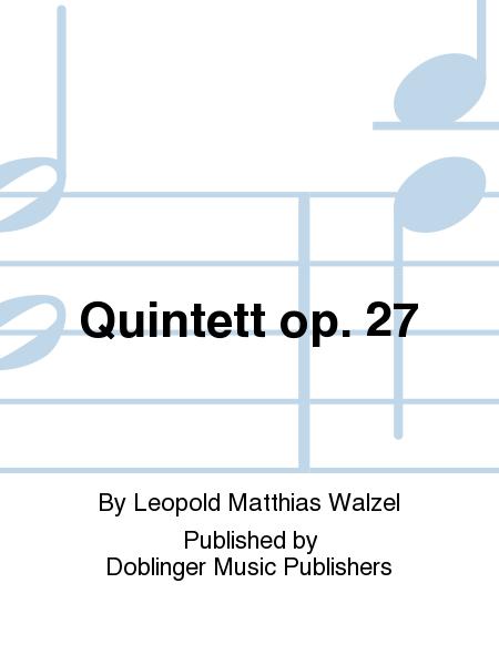 Quintett op. 27