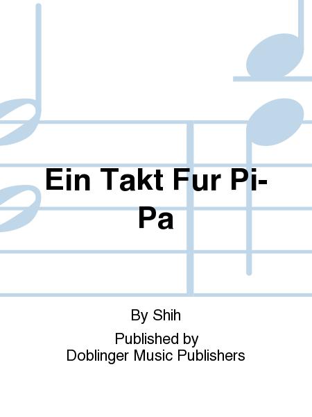 Ein Takt Fur Pi-Pa
