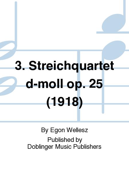 3. Streichquartet d-moll op. 25 (1918)