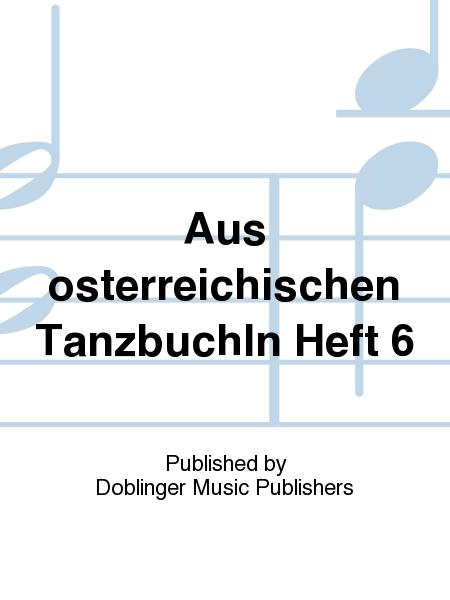 Aus osterreichischen Tanzbuchln Heft 6